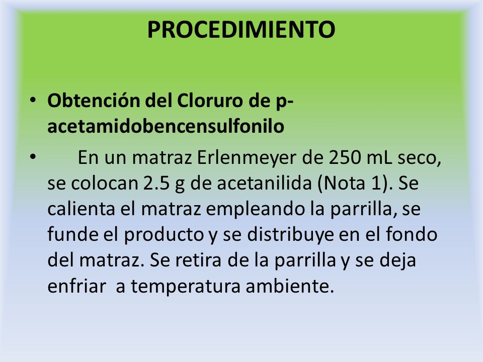 PROCEDIMIENTO Obtención del Cloruro de p-acetamidobencensulfonilo