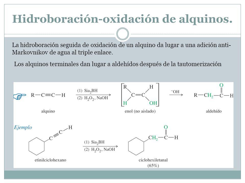 Hidroboración-oxidación de alquinos.