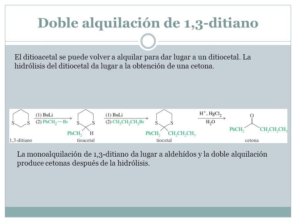 Doble alquilación de 1,3-ditiano