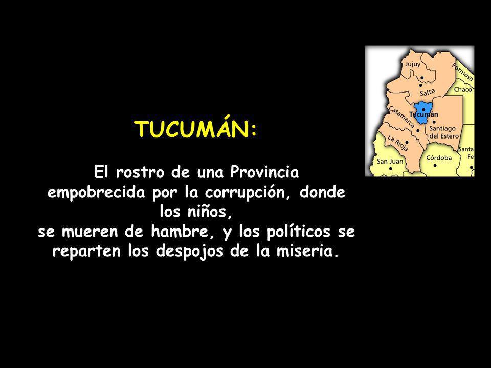 TUCUMÁN: El rostro de una Provincia