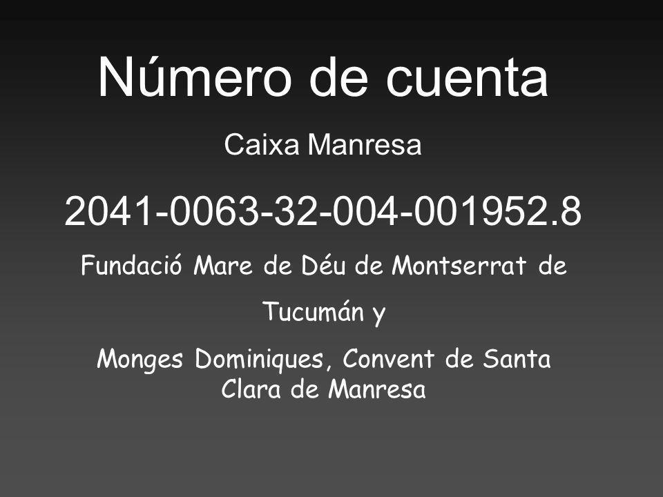 Número de cuenta 2041-0063-32-004-001952.8 Caixa Manresa