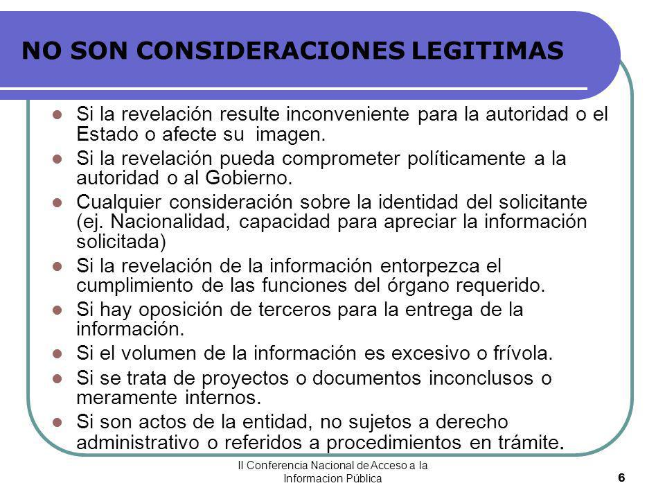 NO SON CONSIDERACIONES LEGITIMAS
