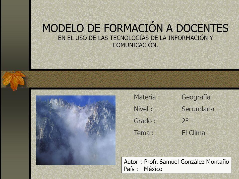 MODELO DE FORMACIÓN A DOCENTES EN EL USO DE LAS TECNOLOGÍAS DE LA INFORMACIÓN Y COMUNICACIÓN.