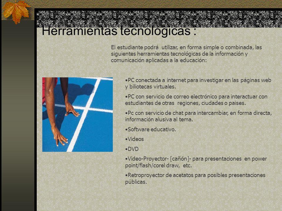 Herramientas tecnológicas :