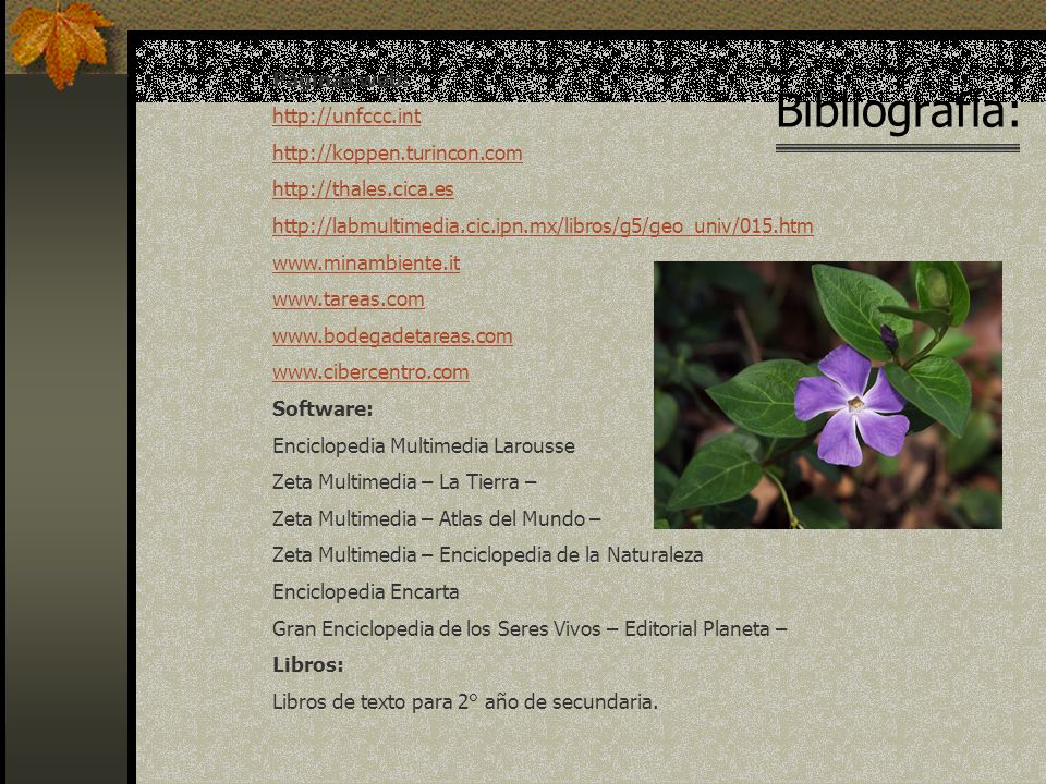 Bibliografía: Páginas web: http://unfccc.int