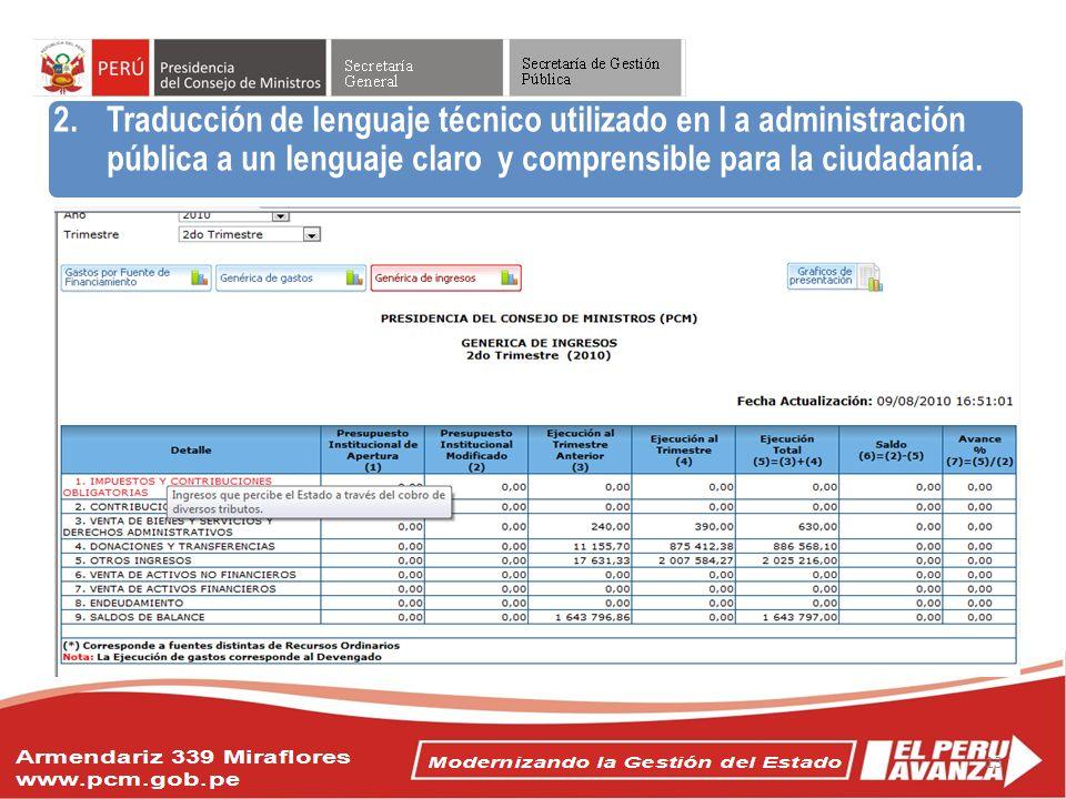 Traducción de lenguaje técnico utilizado en l a administración pública a un lenguaje claro y comprensible para la ciudadanía.