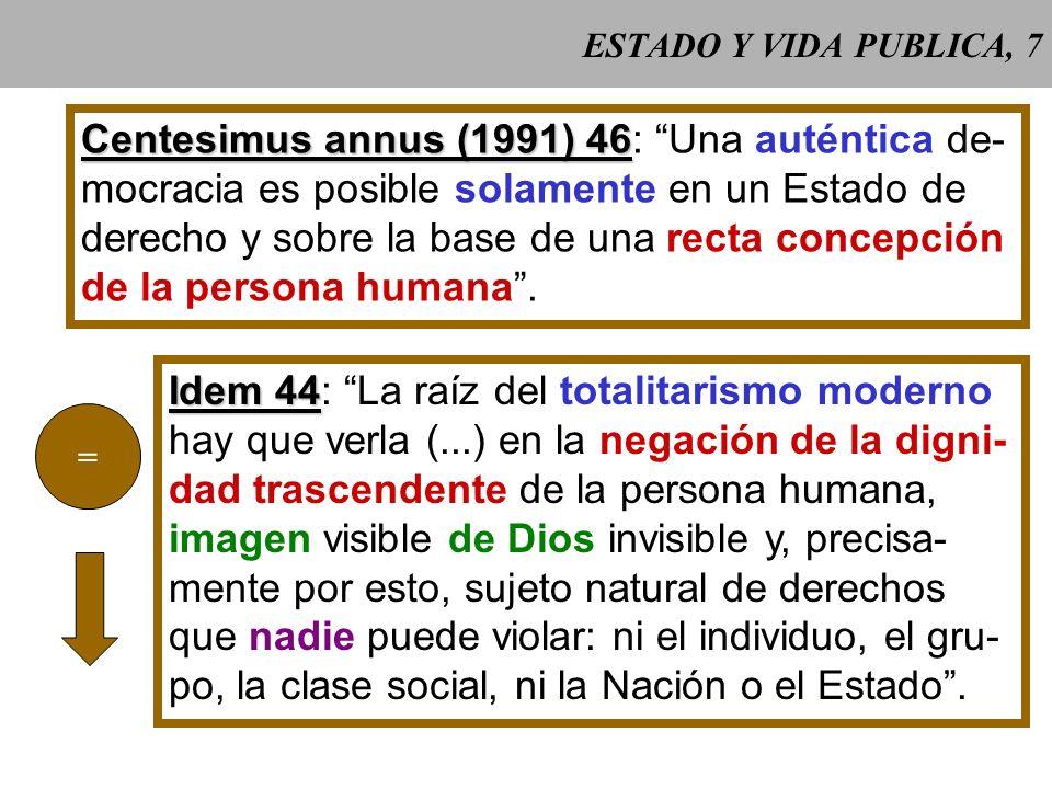 Centesimus annus (1991) 46: Una auténtica de-