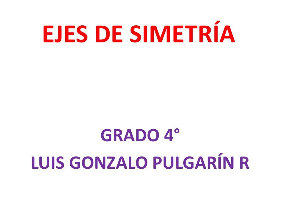 GRADO 4° LUIS GONZALO PULGARÍN R