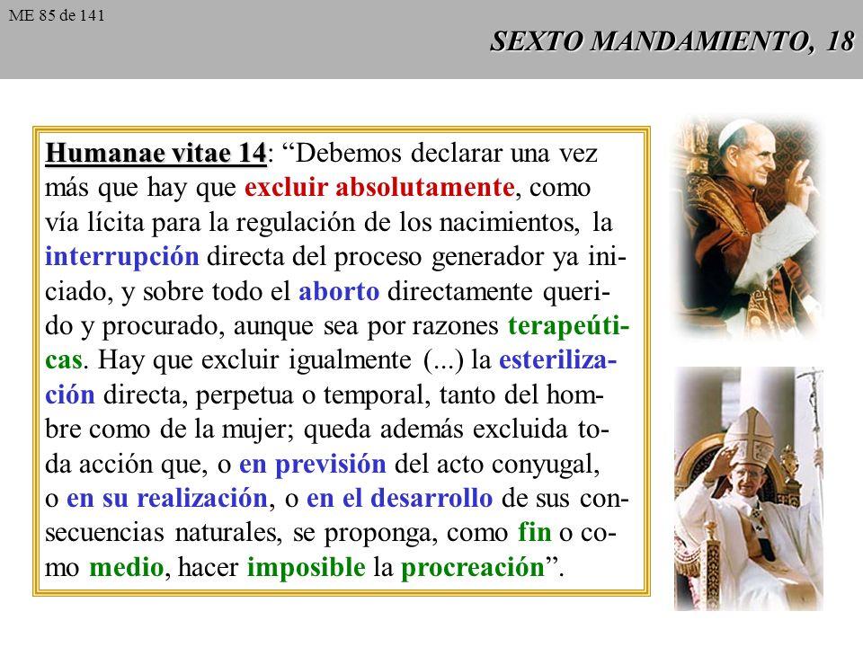 Humanae vitae 14: Debemos declarar una vez