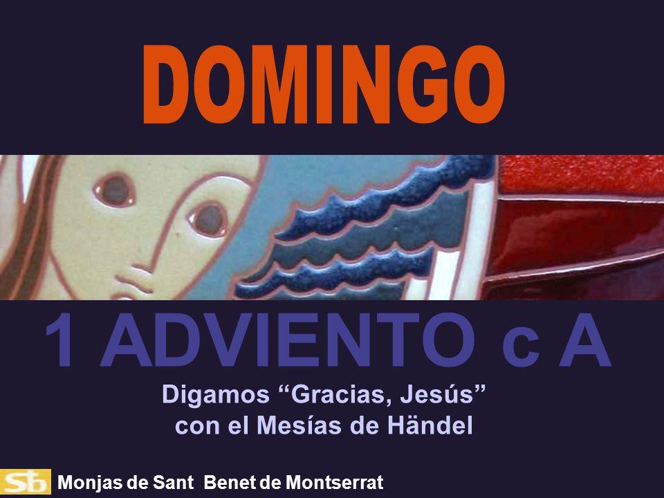 Digamos Gracias, Jesús con el Mesías de Händel