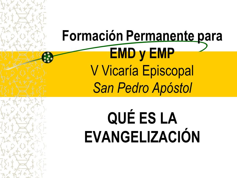 QUÉ ES LA EVANGELIZACIÓN