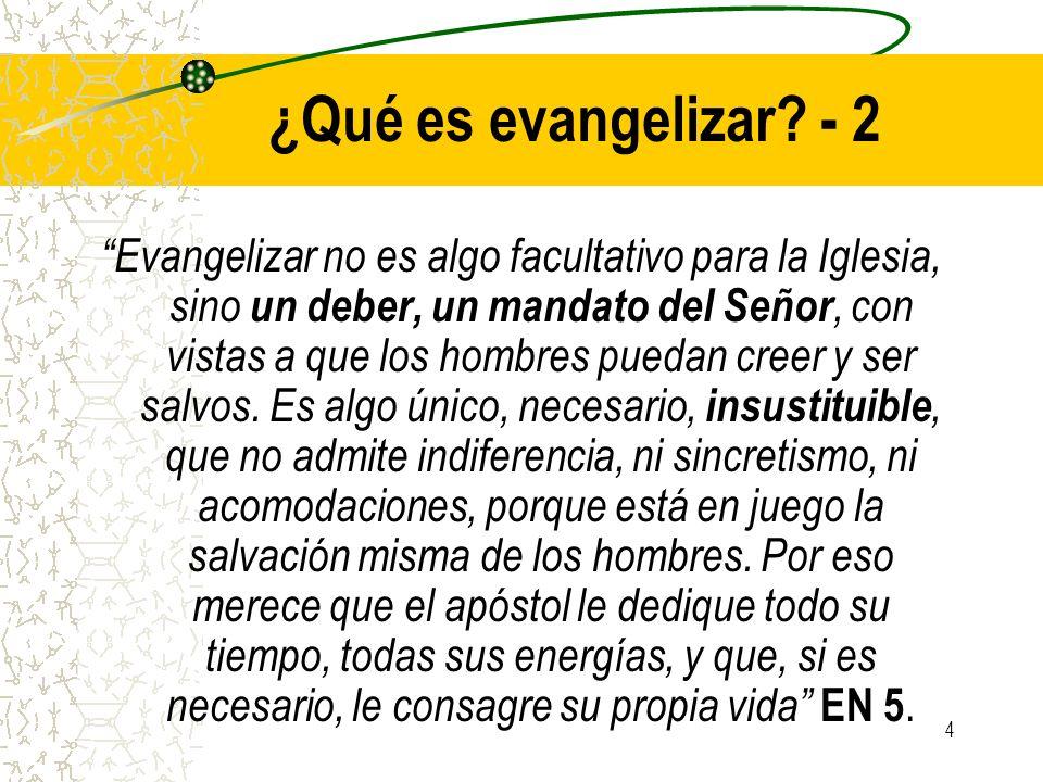 ¿Qué es evangelizar - 2