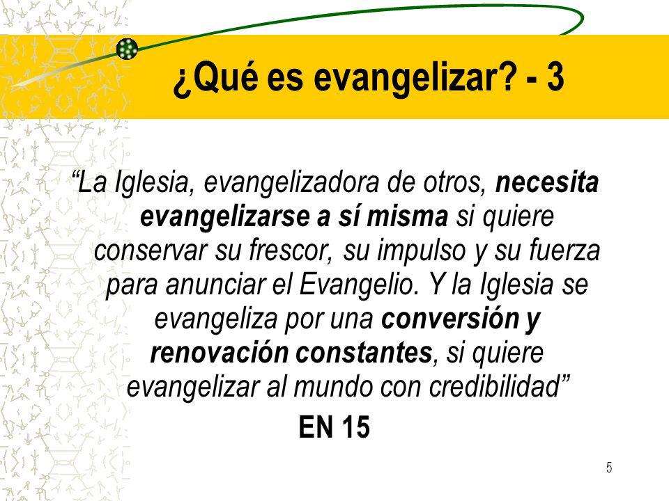 ¿Qué es evangelizar - 3