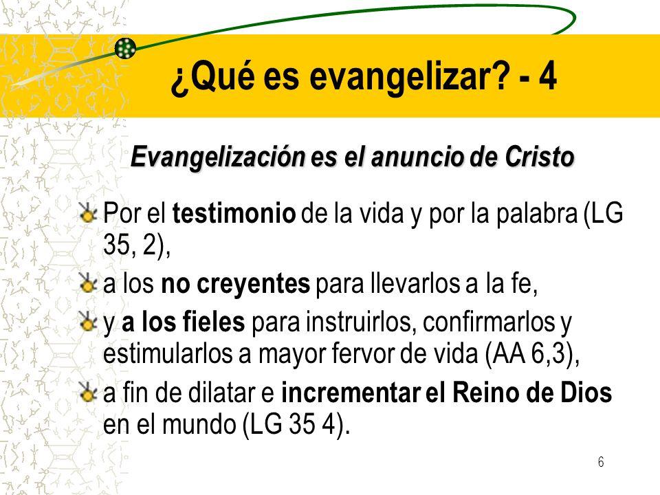 Evangelización es el anuncio de Cristo