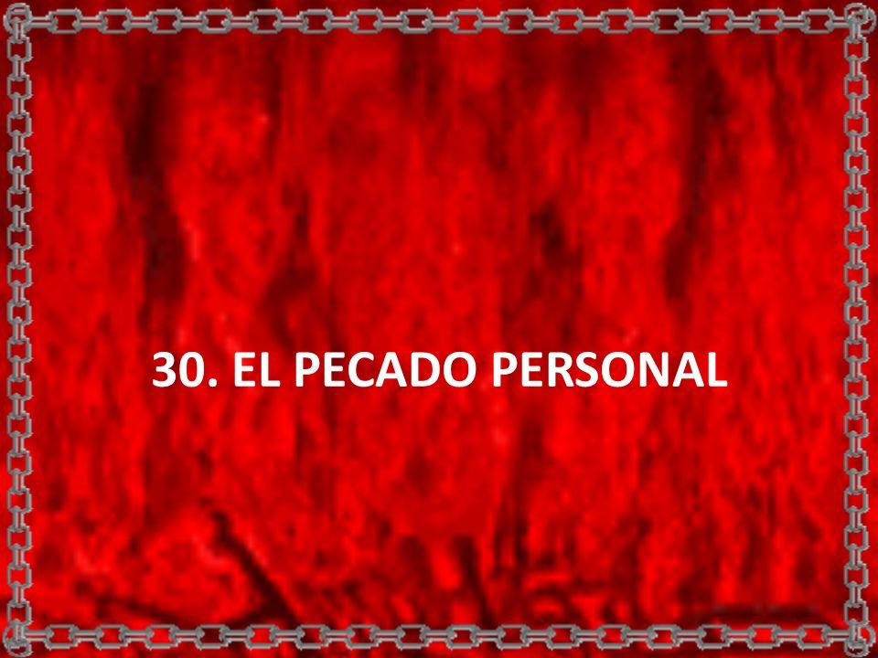 30. EL PECADO PERSONAL
