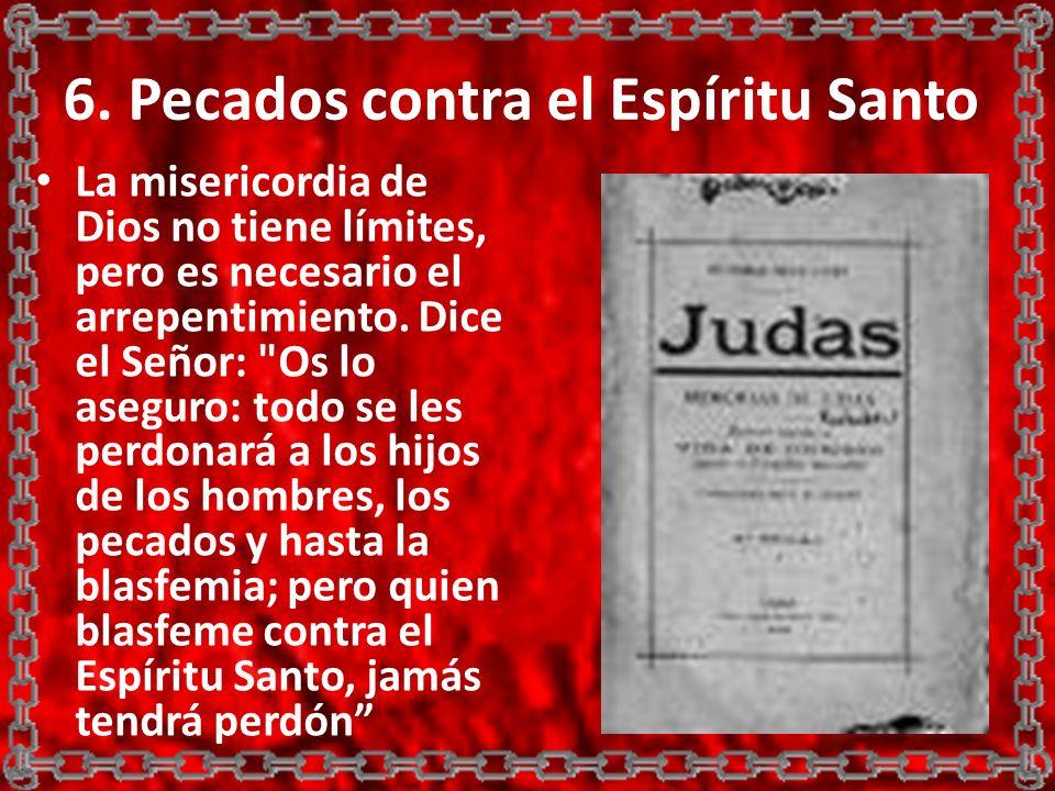 6. Pecados contra el Espíritu Santo