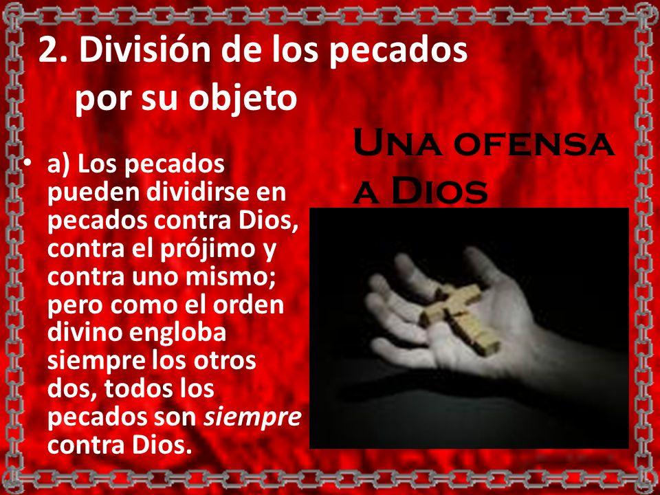 2. División de los pecados por su objeto