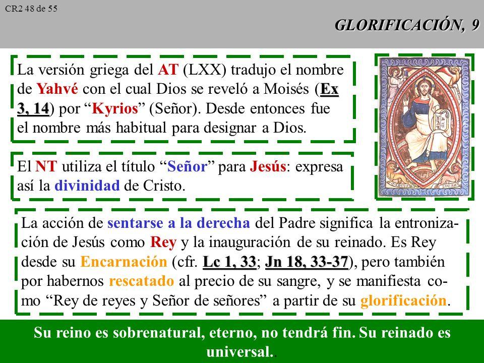 La versión griega del AT (LXX) tradujo el nombre