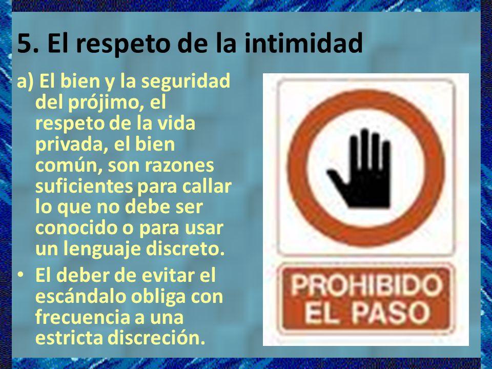 5. El respeto de la intimidad