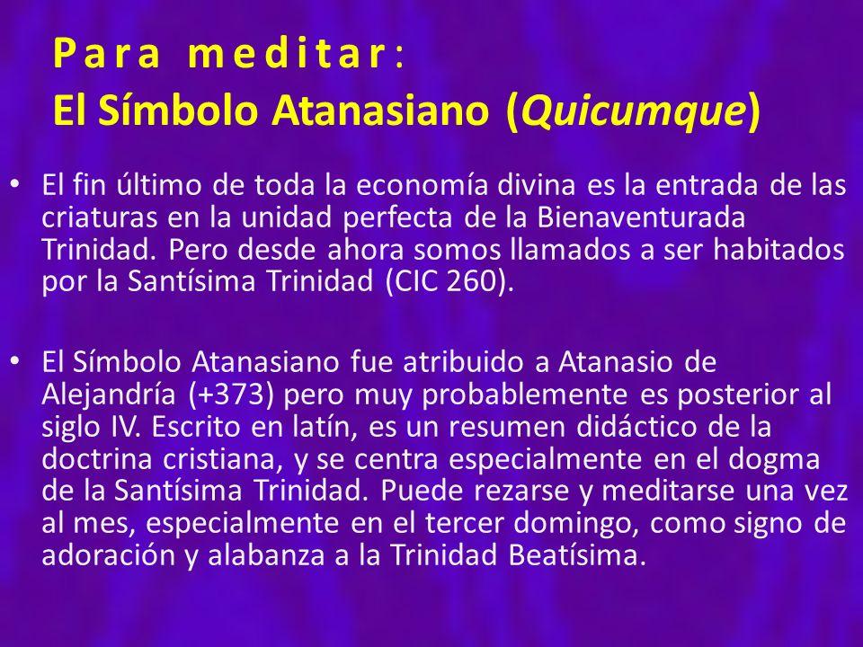 Para meditar: El Símbolo Atanasiano (Quicumque)