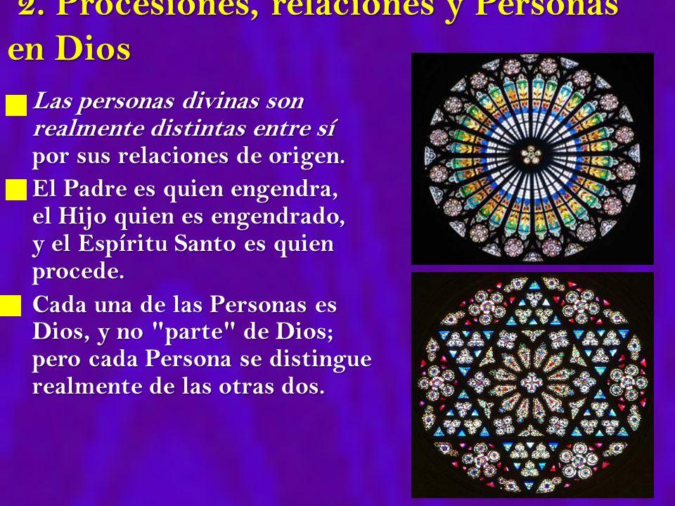 2. Procesiones, relaciones y Personas en Dios