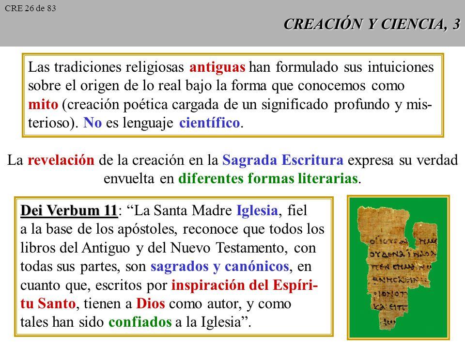 Las tradiciones religiosas antiguas han formulado sus intuiciones
