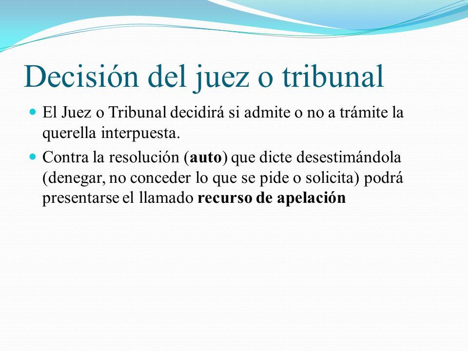 Decisión del juez o tribunal