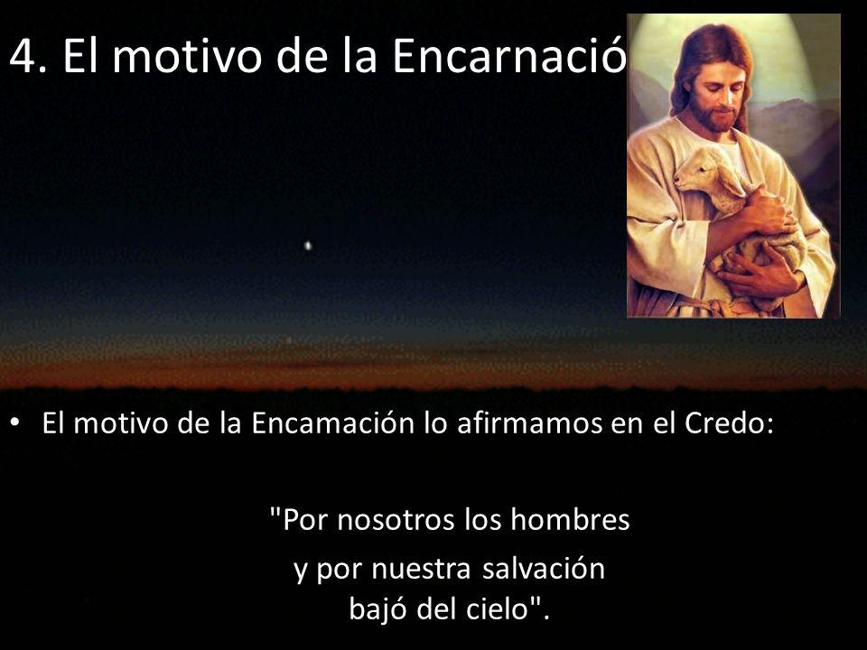 4. El motivo de la Encarnación