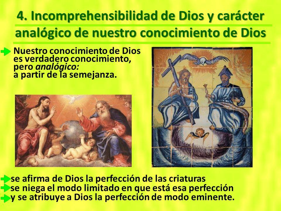 4. Incomprehensibilidad de Dios y carácter analógico de nuestro conocimiento de Dios