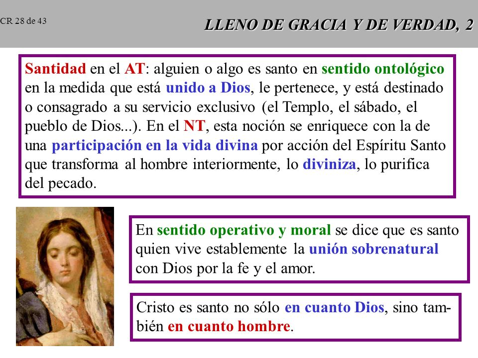 LLENO DE GRACIA Y DE VERDAD, 2
