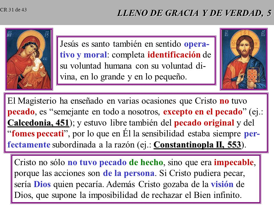 LLENO DE GRACIA Y DE VERDAD, 5
