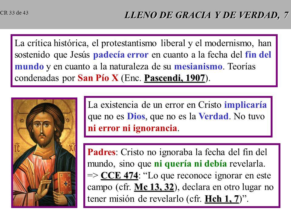 LLENO DE GRACIA Y DE VERDAD, 7