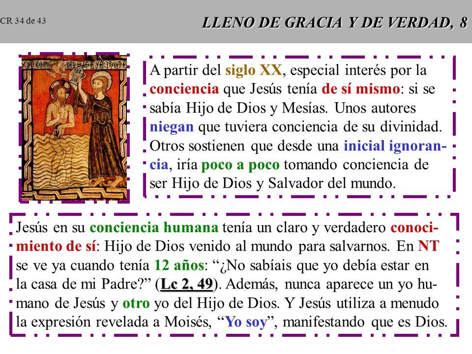 LLENO DE GRACIA Y DE VERDAD, 8