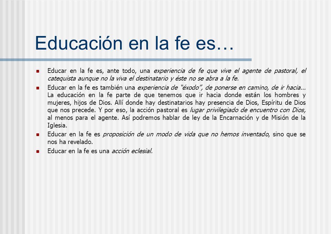 Educación en la fe es…