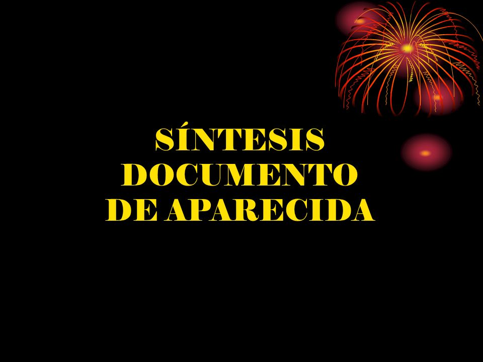 SÍNTESIS DOCUMENTO DE APARECIDA