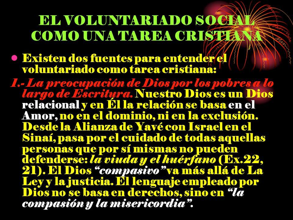 EL VOLUNTARIADO SOCIAL COMO UNA TAREA CRISTIANA