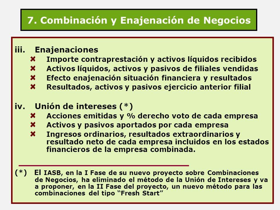 7. Combinación y Enajenación de Negocios