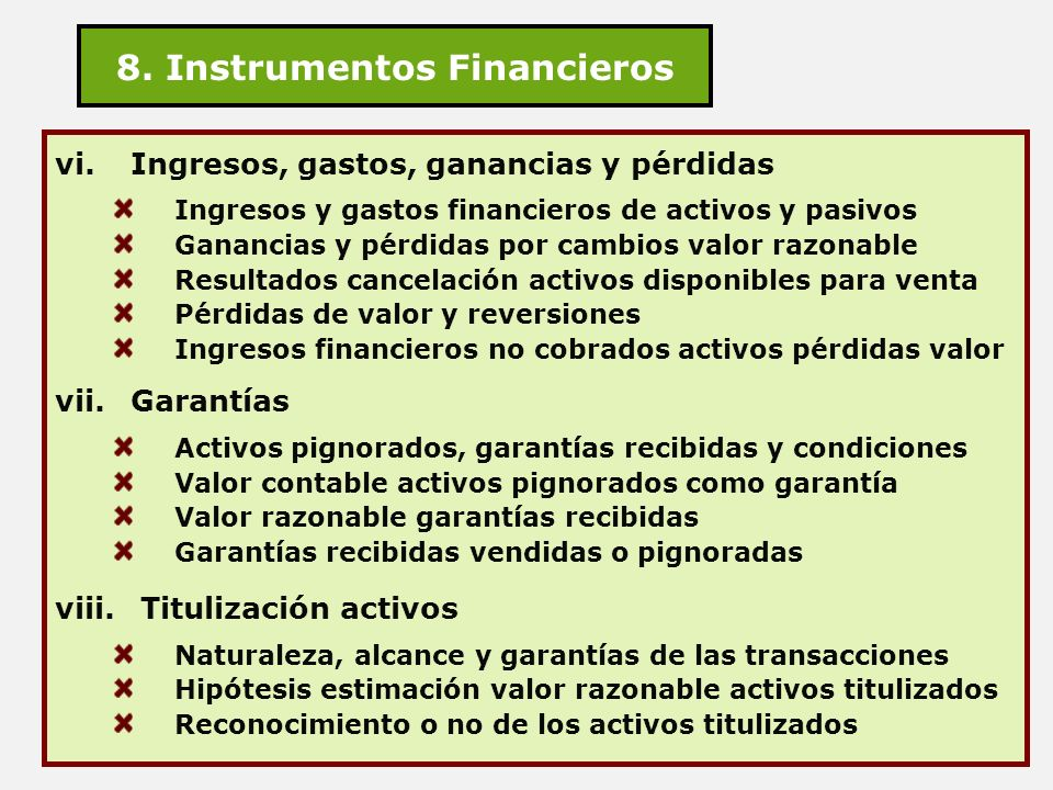 8. Instrumentos Financieros