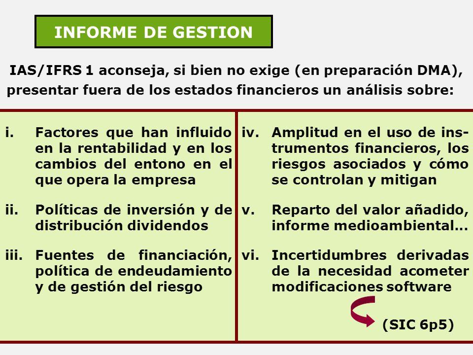 IAS/IFRS 1 aconseja, si bien no exige (en preparación DMA),