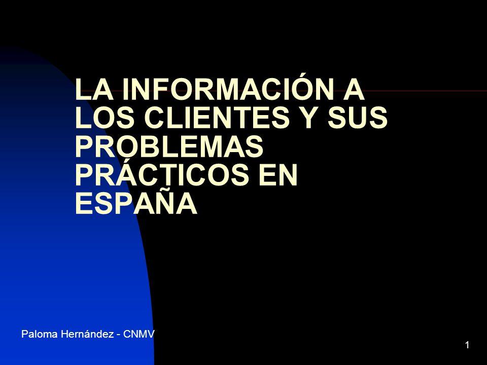 LA INFORMACIÓN A LOS CLIENTES Y SUS PROBLEMAS PRÁCTICOS EN ESPAÑA