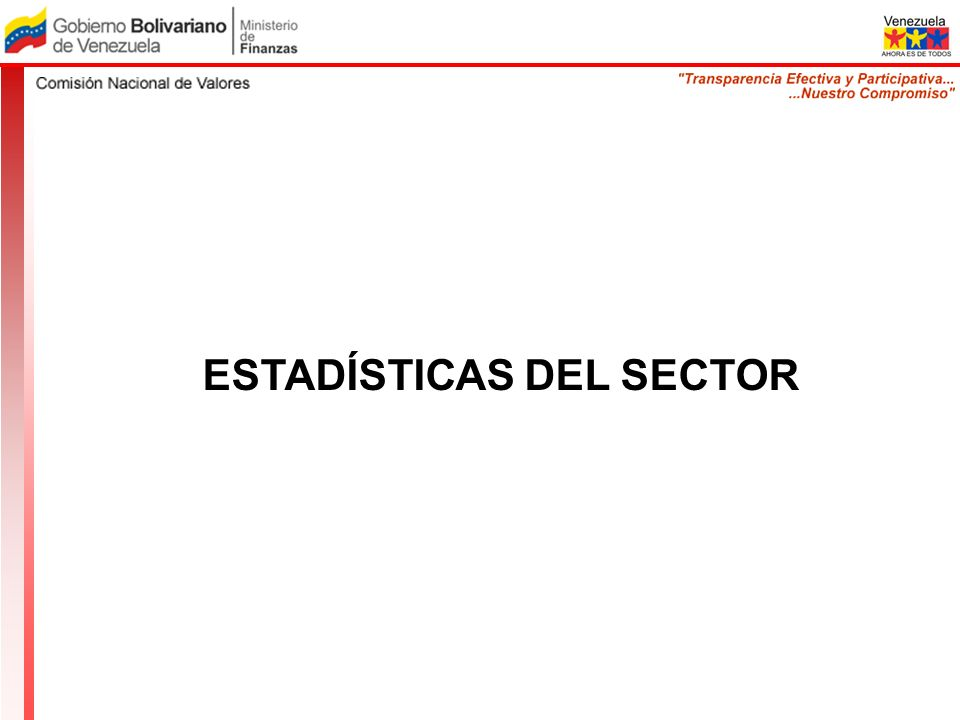 ESTADÍSTICAS DEL SECTOR