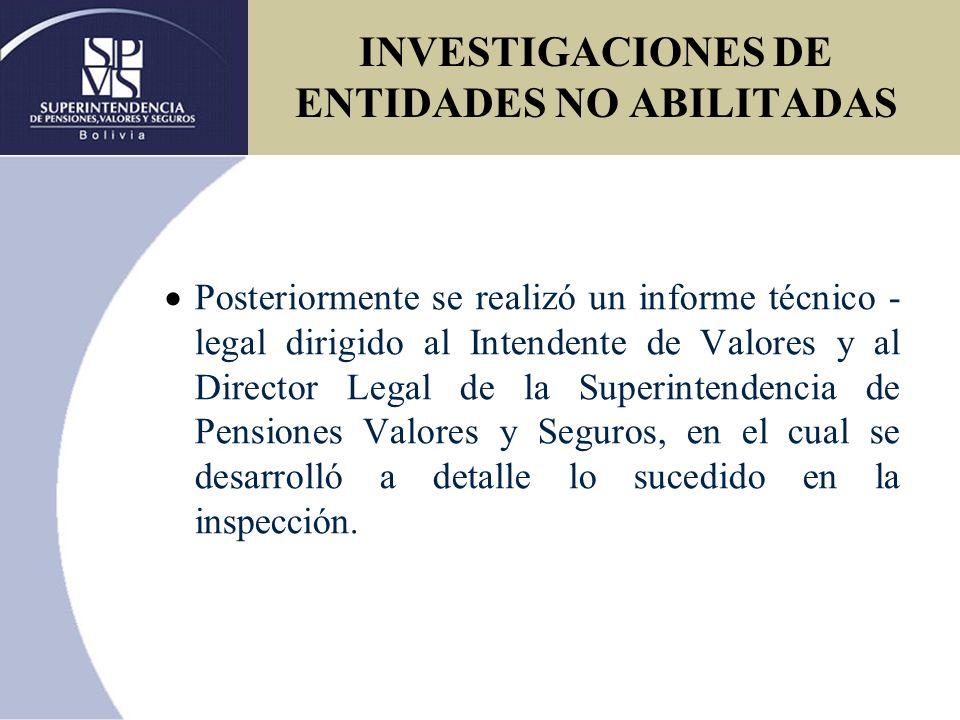 INVESTIGACIONES DE ENTIDADES NO ABILITADAS
