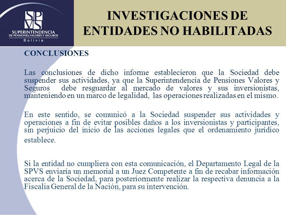 INVESTIGACIONES DE ENTIDADES NO HABILITADAS