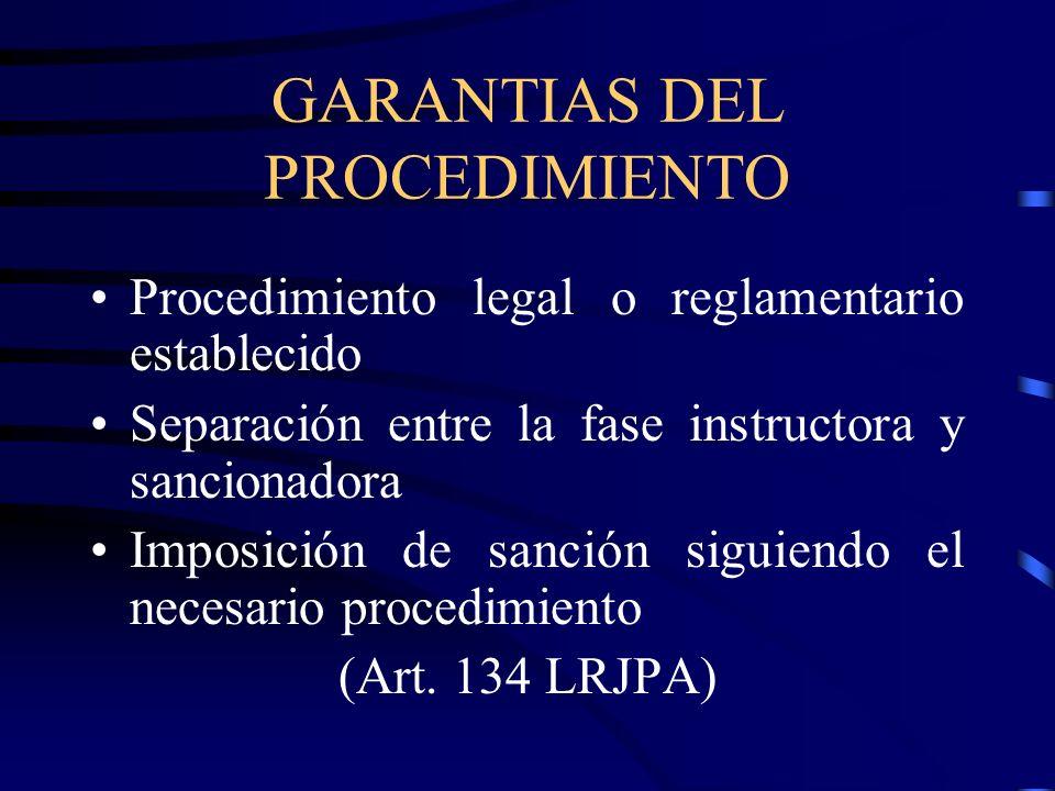 GARANTIAS DEL PROCEDIMIENTO