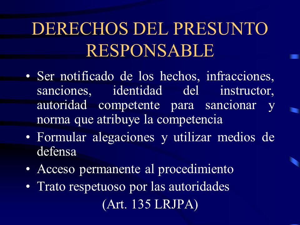 DERECHOS DEL PRESUNTO RESPONSABLE