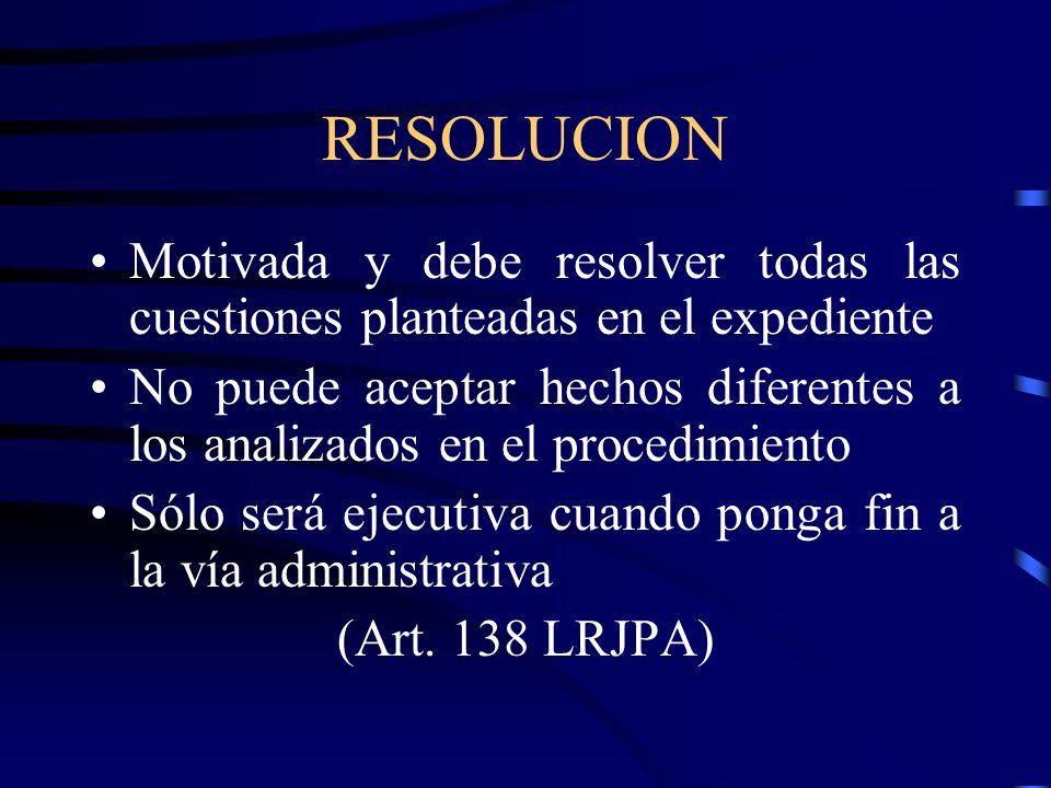 RESOLUCION Motivada y debe resolver todas las cuestiones planteadas en el expediente.