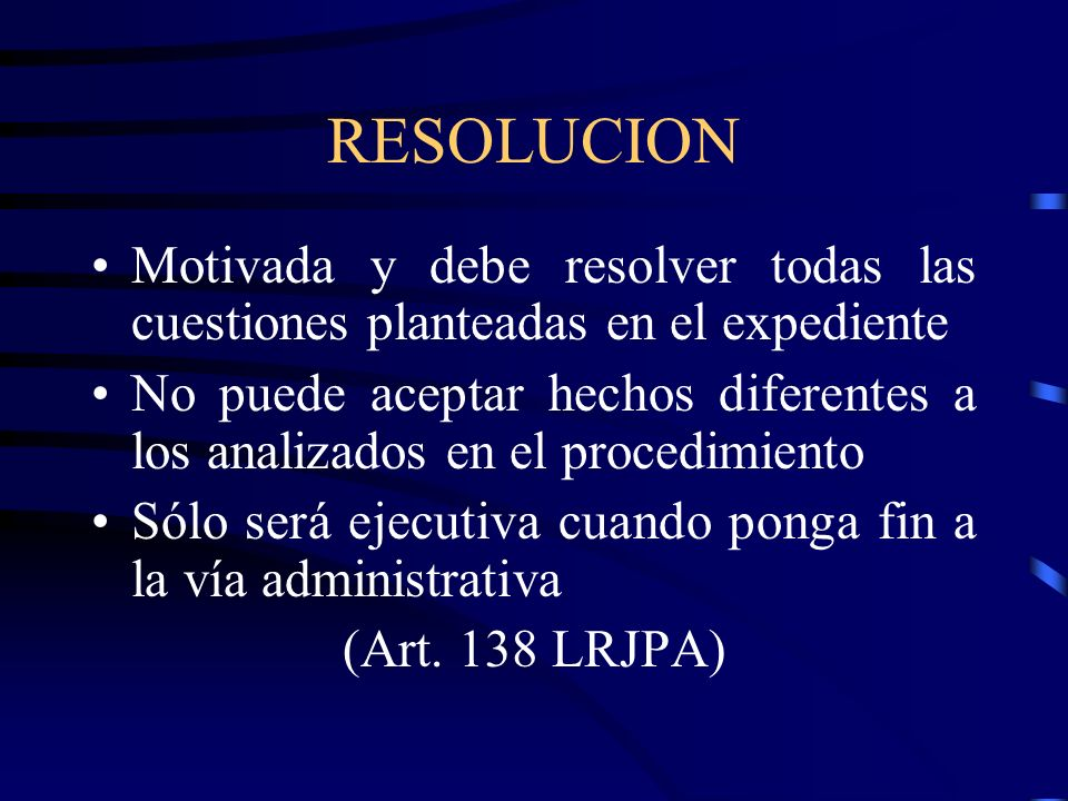 RESOLUCIONMotivada y debe resolver todas las cuestiones planteadas en el expediente.