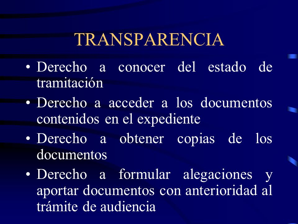 TRANSPARENCIA Derecho a conocer del estado de tramitación