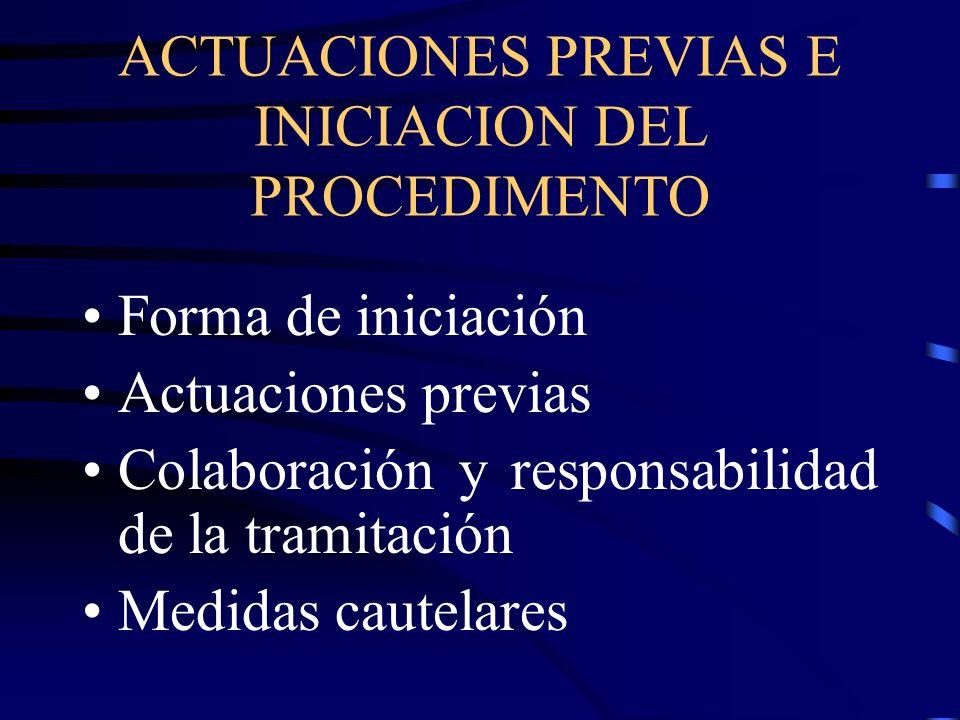ACTUACIONES PREVIAS E INICIACION DEL PROCEDIMENTO