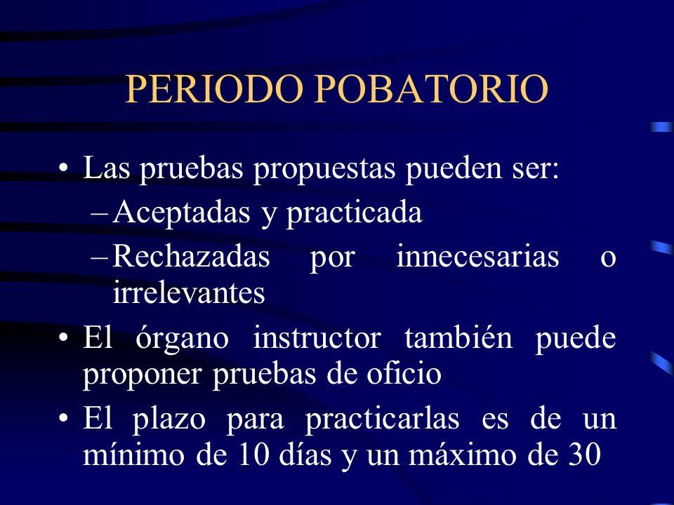 PERIODO POBATORIO Las pruebas propuestas pueden ser: